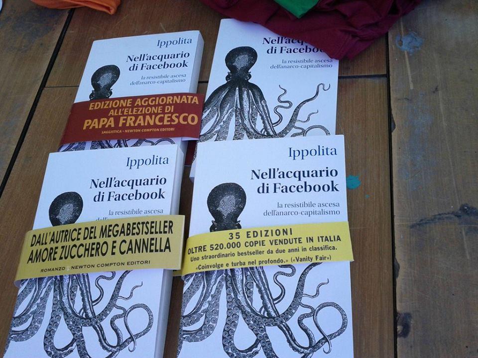 IPPOLITA (2012). Nell'acquario di Facebook. La resistibile ascesa dell'anarco-capitalismo. ed. Ledizioni, Milano. 225 p.  (foto umoristica)