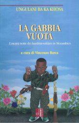 la gabbia vuota bambini soldato mozambico libri