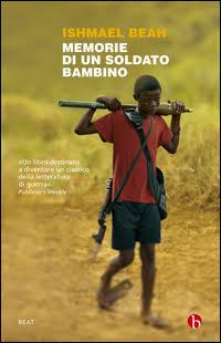 memorie di un bambino soldato libro